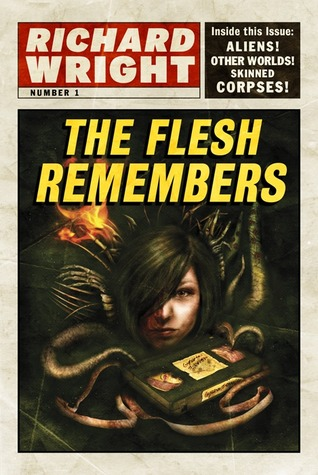 Review The Flesh Remembers CHM by Richard   Wright