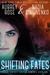 Shifting Fates (Urban Fantasy Shifter Romance, #1)