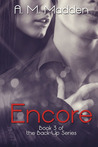 Encore by A.M. Madden