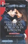 American Surgeon In London (200 Harley Street, #4)