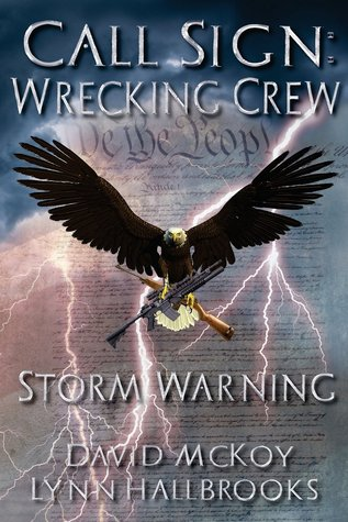 Storm Warning: Call Sign: Wrecking Crew