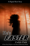 He's Faster (A Short Story Prequel to The Black Song Inside)