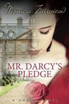 Mr. Darcy's Pledge: A Darcy Novel (The Darcy Novels)
