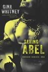 Saving Abel (Rocker Series, #1)