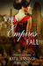 When Empires Fall (Vasser Legacy, #1)