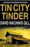 Tin City Tinder - A Thriller (Boone Childress Mysteries)