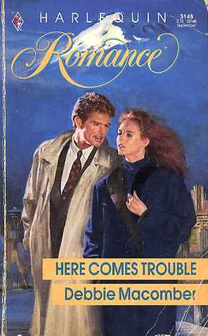 Here Comes Trouble (Harlequin Romance)