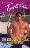 Reluctant Hunk (Harlequin Temptation, No 523)