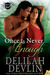 Once Is Never Enough (Delta Heat, #5)