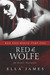Red & Wolfe, Part I by Ella James
