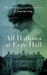 All Hallows at Eyre Hall (E...