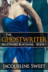 The Ghostwriter The Billionaire Blackmail 1