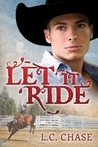 Let it Ride (Pickup Men, #2)