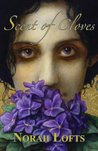Scent of Cloves by Norah Lofts