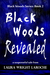 Black Woods Revealed Book 2...