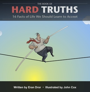 The Book of Hard Truths by Eran Dror