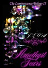 Amethyst Tears (Luminescence, #2)