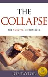 The Collapse (The Survival Chronicles, #1)