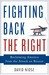 Fighting Back the Right by David Niose