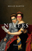 Nevers by Megan Martin