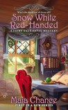 Snow White Red-Handed (Fairy Tale Fatal Mystery, #1)