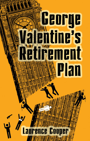 George Valentine's Retirement Plan by Laurence Cooper