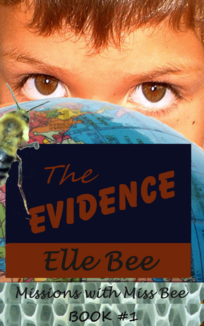 The Evidence by Elle Bee