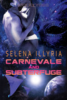 Carnevale and Subterfuge by Selena Illyria