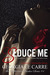 Seduce Me (The Billionaire Banker, #4)