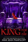 King for a Day by Mimi Jean Pamfiloff