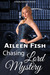 Chasing Lord Mystery by Aileen Fish
