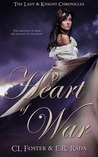 Heart of War (Lady & Knight Chronicles)