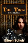 The Traz: School Edition