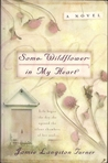 Some Wildflower in My Heart (The Derby Series #2)