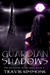 A Guardian of Shadows (The ...