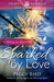 Sparked by Love by Peggy Bird