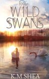 The Wild Swans by K.M. Shea