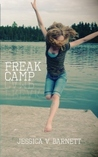 Freak Camp by Jessica V. Barnett