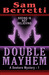 Double Mayhem (A Seekers Mystery, #1)
