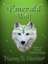 The Emerald Wolf (Wolfchild Saga, #3)