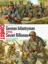 German Infantryman vs Soviet Rifleman – Barbarossa 1941