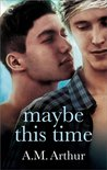 Maybe This Time (Belonging #2)