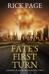 FATE's First Turn: A suspense novel with a romantic twist