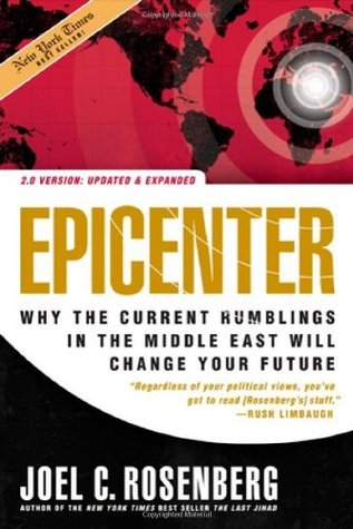 Epicenter 2.0: Why the Current Rumblings in the Middle East Will Change Your Future