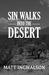 Sin Walks Into The Desert