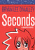 Seconds: A Graphi...