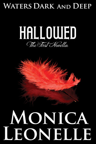 Hallowed (Waters Dark and Deep #1)  by  Monica Leonelle