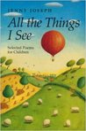All the Things I See: Selected Poems for Children