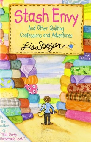 Stash Envy by Lisa Boyer