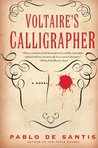Voltaire's Calligrapher: A Novel